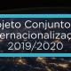 Projeto Conjunto de Internacionalização 2019-2020