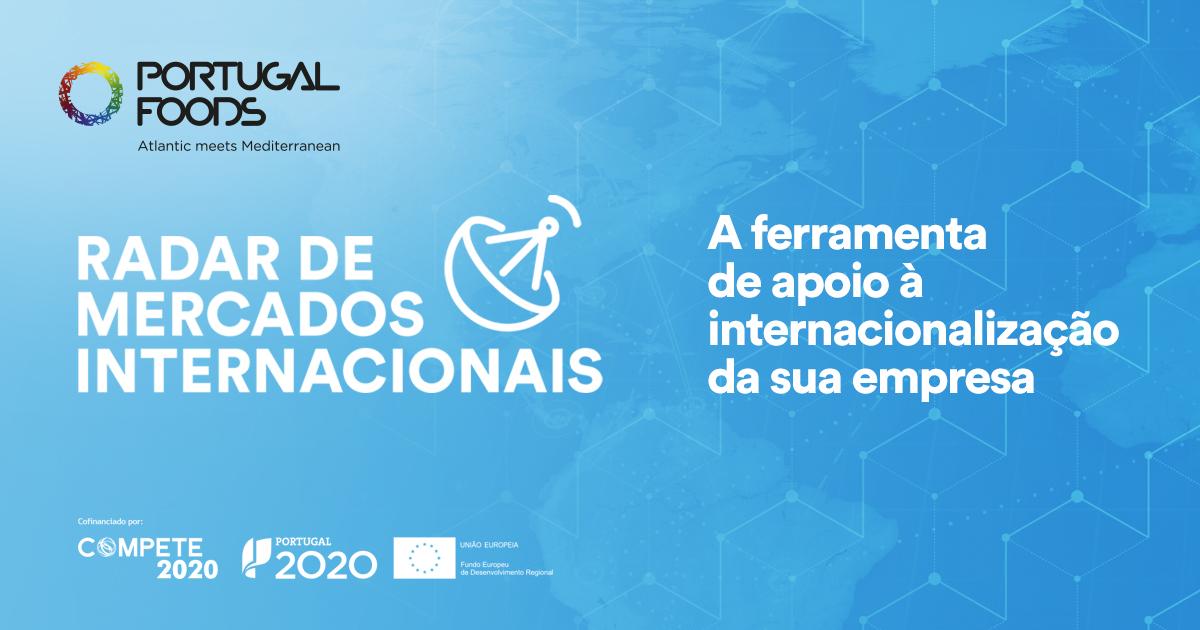 Radar de Mercados Internacionais - Apoio à internacionalização agroalimentar