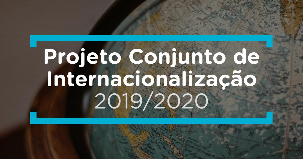 Resultados do Projeto Conjunto de Internacionalização 2019/2020